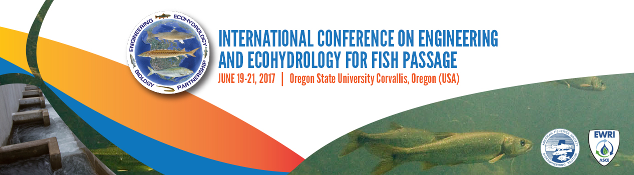 Fish Passage 2017: International Conference on Engineering and Ecohydrology for Fish Passage